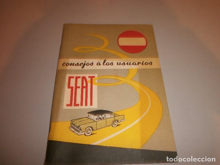 SEAT CONSEJOS A LOS USUARIOS (Coches y Motocicletas Antiguas y Clásicas - Catálogos, Publicidad y Libros de mecánica)