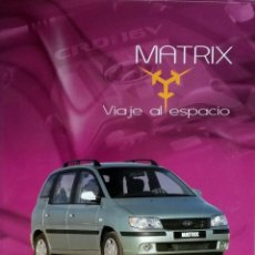 Coches y Motocicletas: DOSSIER DE PRENSA OFICIAL HYUNDAI MATRIX - TEXTO EN ESPAÑOL.. Lote 101385211
