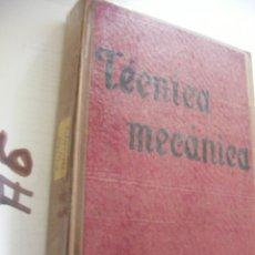 Coches y Motocicletas: ANTIGUO VOLUMEN TECNICA MECANICA. Lote 101738343