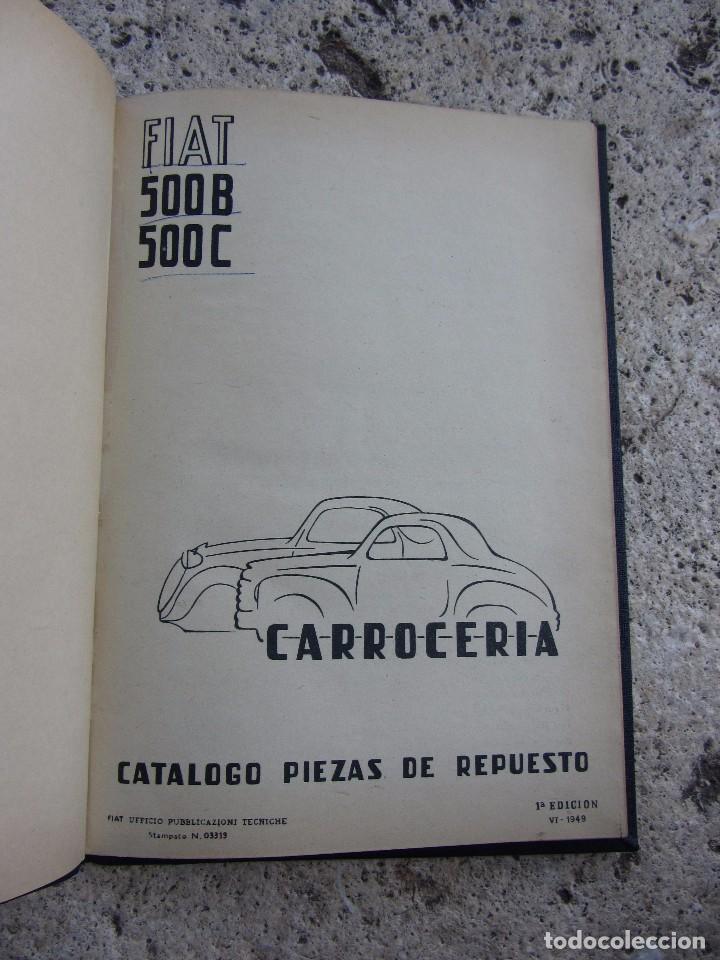 Coches y Motocicletas: FIAT 500 C y B catlogo piezas de carroceria en español 1949 - Foto 3 - 143206390