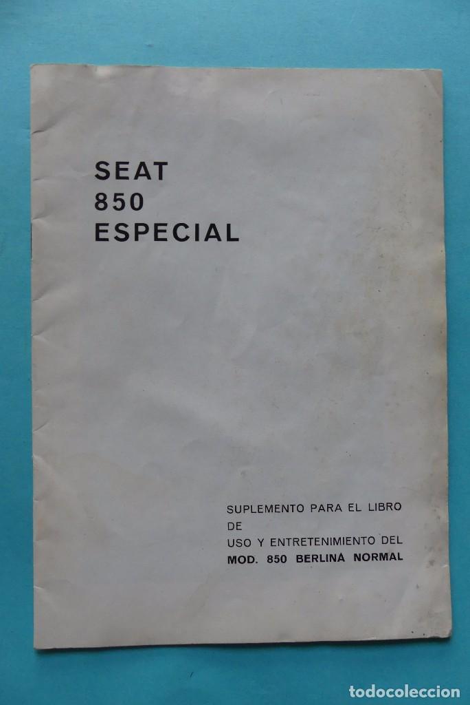 COCHE SEAT 850 ESPECIAL - MODELO 850 BERLINA NORMAL - CATALOGO - VER (Coches y Motocicletas Antiguas y Clásicas - Catálogos, Publicidad y Libros de mecánica)