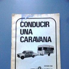 Coches y Motocicletas: LIBRO MANUAL CONDUCIR UNA CARAVANA . Lote 103065819