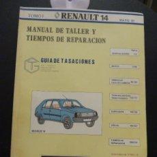 Coches y Motocicletas: MANUAL DE TALLER Y TIEMPOS DE REPARACION - RENAULT 14 - 2 TOMOS. Lote 103794167