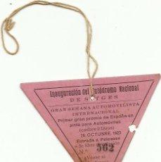 Coches y Motocicletas: (F-171134)PASE INAGURACION AUTODROMO DE SITGES - 28 OCTUBRE DE 1923. Lote 104191307