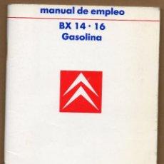 Coches y Motocicletas: MANUAL DE EMPLEO CITROEN BX 14.16 GASOLINA. Lote 104472499