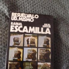 Coches y Motocicletas: RESUÉLVALO UD. MISMO RAFAEL ESCAMILLA EDITORIAL: AKAL (1972) 246PP. Lote 104893567