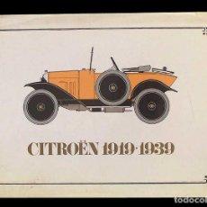 Coches y Motocicletas: LIBRO CITROEN 1919-1939. Lote 104980799