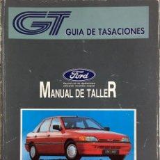 Coches y Motocicletas - GUÍA DE TASACIONES FORD ESCORT-ORION '91 - FEBRERO 1992. - 105190499