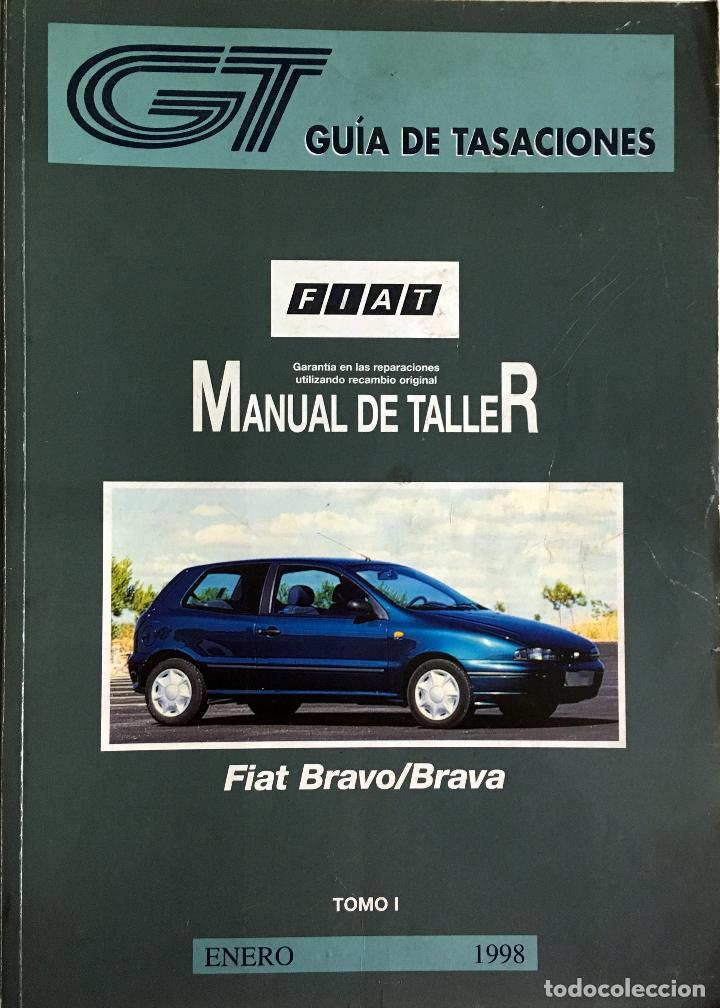 GUÍA DE TASACIONES FFIAT BRAVO/BRAVA - ENERO 1998. - 2 TOMOS. (Coches y Motocicletas Antiguas y Clásicas - Catálogos, Publicidad y Libros de mecánica)