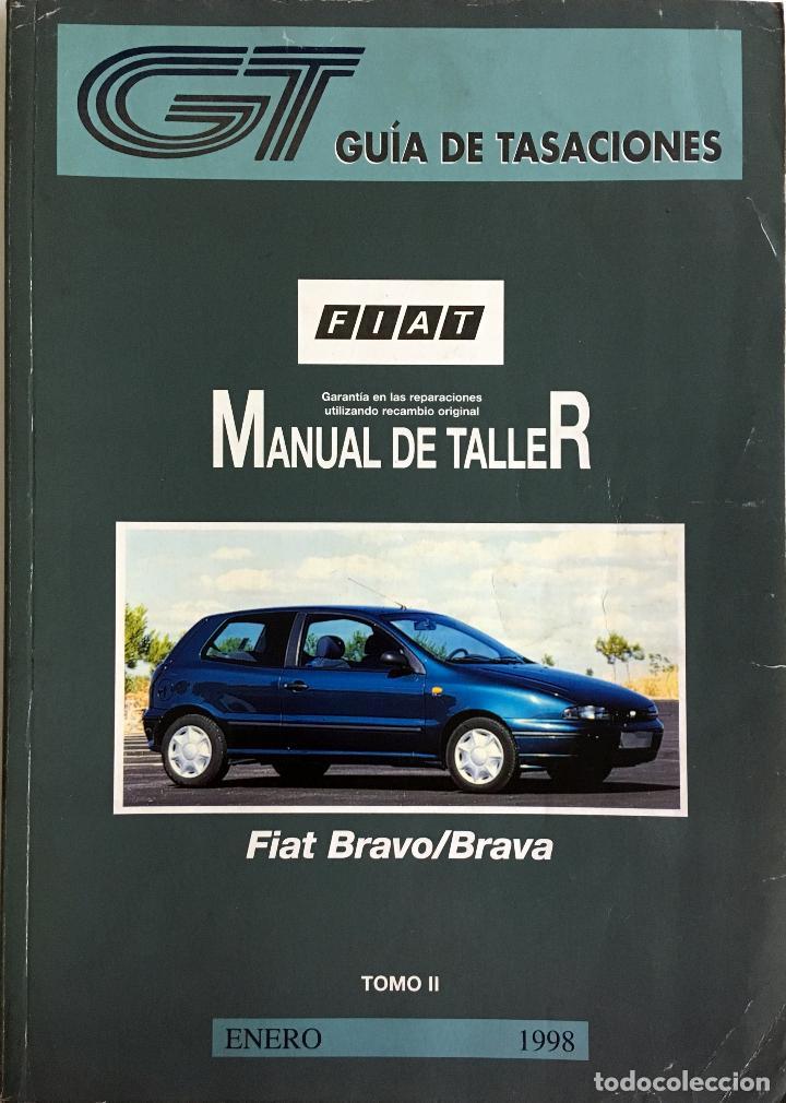 Coches y Motocicletas: GUÍA DE TASACIONES FFIAT BRAVO/BRAVA - ENERO 1998. - 2 TOMOS. - Foto 2 - 105190767