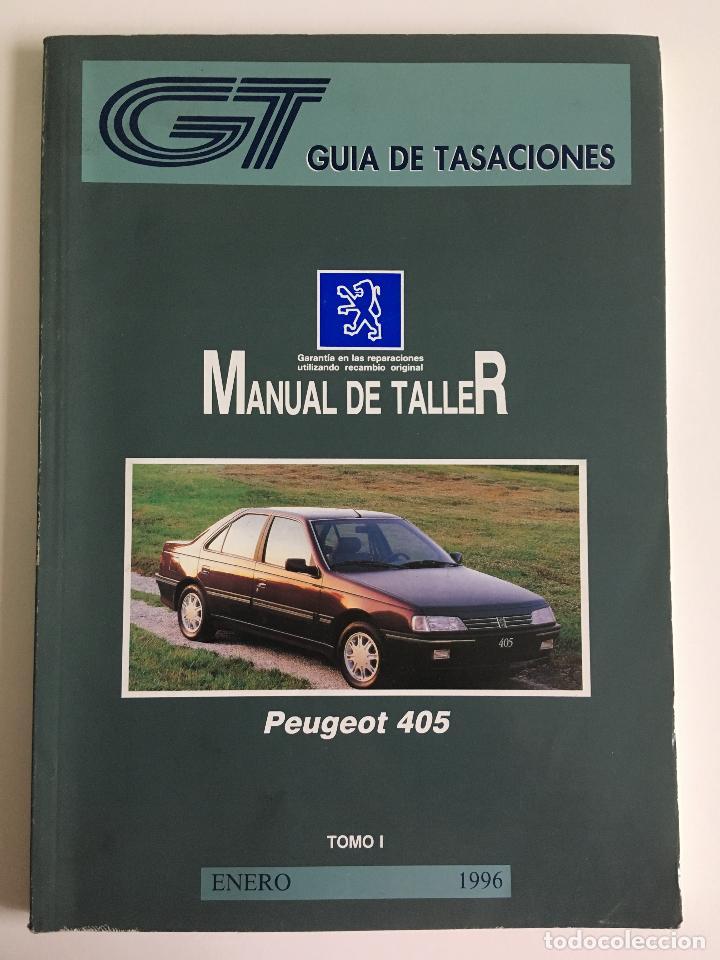 GUÍA DE TASACIONES PEUGEOT 405 - ENERO 1996. - 2 TOMOS. (Coches y Motocicletas Antiguas y Clásicas - Catálogos, Publicidad y Libros de mecánica)