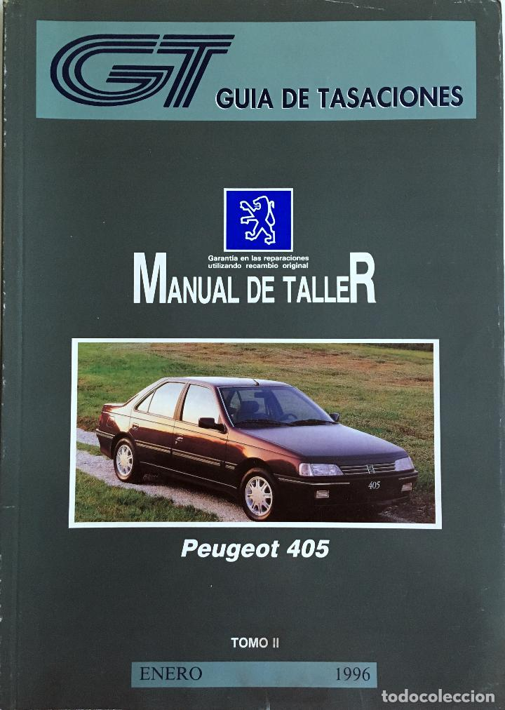 Coches y Motocicletas: GUÍA DE TASACIONES PEUGEOT 405 - ENERO 1996. - 2 TOMOS. - Foto 2 - 105191487