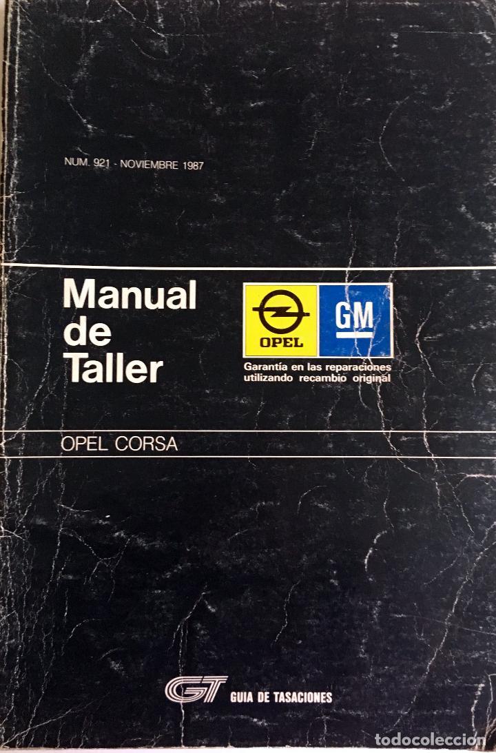 GUÍA DE TASACIONES OPEL CORSA - NOVIEMBRE 1987. (Coches y Motocicletas Antiguas y Clásicas - Catálogos, Publicidad y Libros de mecánica)