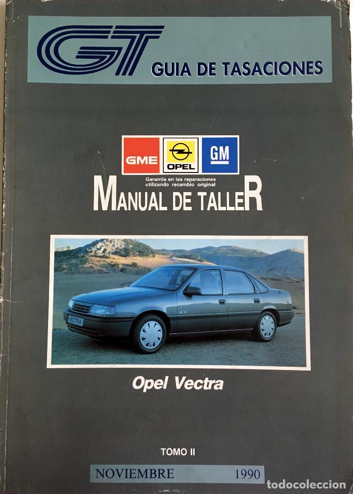 Coches y Motocicletas: GUÍA DE TASACIONES OPEL VECTRA - NOVIEMBRE 1990. - 2 TOMOS. - Foto 2 - 105194063