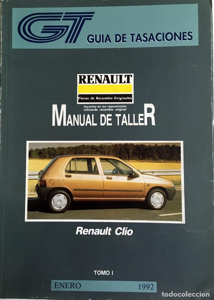 GUÍA DE TASACIONES RENAULT CLIO - ENERO 1992. - 2 TOMOS. (Coches y Motocicletas Antiguas y Clásicas - Catálogos, Publicidad y Libros de mecánica)