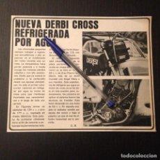 Coches y Motocicletas: NUEVA DERBI CROSS REFRIGERADA POR AGUA - RECORTE PRENSA REVISTA CRONICA ANUNCIO PUBLICIDAD. Lote 105291431