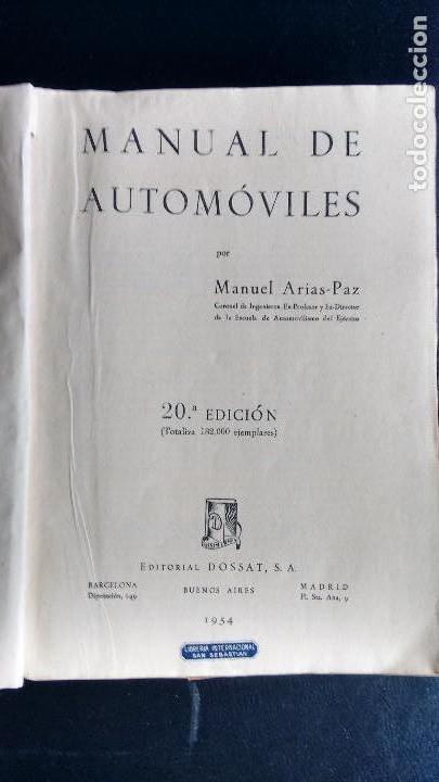 Coches y Motocicletas: MANUAL DE AUTOMÓVILES. MANUEL ARIAS-PAZ. EDITORIAL DOSSAT. 20ª EDICIÓN. 1954 - Foto 2 - 105711843