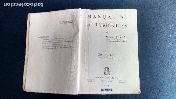 MANUAL DE AUTOMÓVILES. MANUEL ARIAS-PAZ. EDITORIAL DOSSAT. 20ª EDICIÓN. 1954 (Coches y Motocicletas Antiguas y Clásicas - Catálogos, Publicidad y Libros de mecánica)
