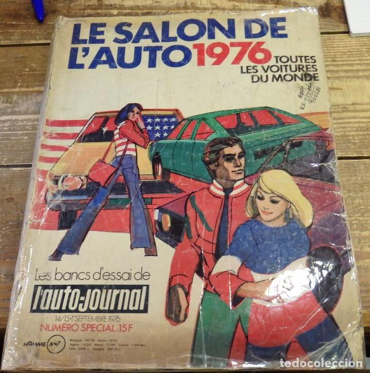 REVISTA LE SALON DE L'AUTO 1976, 233 PAGINAS ILUSTRADAS, MAGNIFICO (Coches y Motocicletas Antiguas y Clásicas - Catálogos, Publicidad y Libros de mecánica)