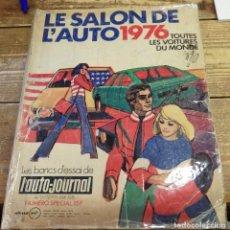 Coches y Motocicletas: REVISTA LE SALON DE L'AUTO 1976, 233 PAGINAS ILUSTRADAS, MAGNIFICO. Lote 105793563