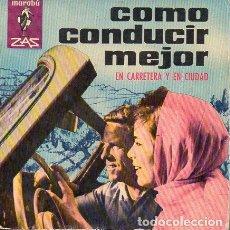 Coches y Motocicletas: CÓMO CONDUCIR MEJOR (MARABÚ ZAS, 1965). Lote 107824784