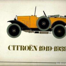 Coches y Motocicletas: CITROEN 1919-1939 - TALLERES GRAFINTER 1980 - GRAN TAMAÑO - VER DESCRIPCION. Lote 106592783