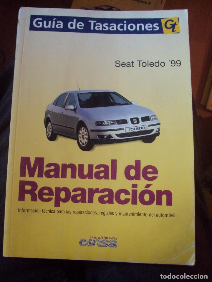 manual reparacion toledo 1999 einsa comprar cat logos publicidad rh todocoleccion net manual taller seat toledo 99 manual seat toledo 99.pdf