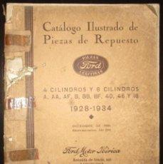 Coches y Motocicletas: FORD. CATÁLOGO ILUSTRADO DE PIEZAS DE REPUESTO 1928-1934. EN ESPAÑOL.. Lote 107370327