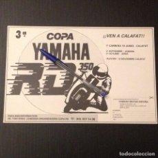 Coches y Motocicletas: 3ª COPA YAMAHA RD 350 VEN A CALAFAT CIRCUITO - RECORTE PRENSA REVISTA ANUNCIO PUBLICIDAD. Lote 107531143