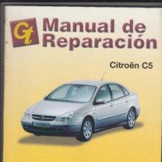 Coches y Motocicletas: GT, MANUAL DE REPARACIÓN, CITROÉN C5. Lote 107731283