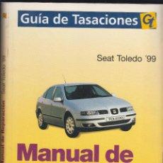 Coches y Motocicletas: GT, MANUAL DE REPARACIÓN, SEAT TOLEDO '99. Lote 107731563
