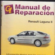 Coches y Motocicletas: GT, MANUAL DE REPARACIÓN, RENAULT LAGUNA II. Lote 107731731