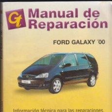Coches y Motocicletas: GT, MANUAL DE REPARACIÓN, FORD GALAXY '00. Lote 107731819