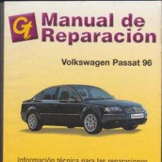 Coches y Motocicletas: GT, MANUAL DE REPARACIÓN, VOLKSWAGEN PASSAT 96. Lote 107731939