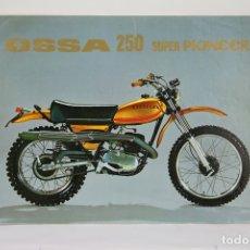Coches y Motocicletas: FOLLETO PUBLICITARIO MOTO OSSA 250 SUPER PIONEER - MEDIDAS 29,6X21,4 CM. Lote 107901517