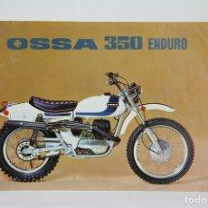 Coches y Motocicletas: FOLLETO PUBLICITARIO MOTO OSSA 350 ENDURO - MEDIDAS 29,6X21,4 CM. Lote 107901575
