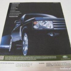 Coches y Motocicletas: RANGE ROVER: ANUNCIO PUBLICIDAD 2001. Lote 108268359