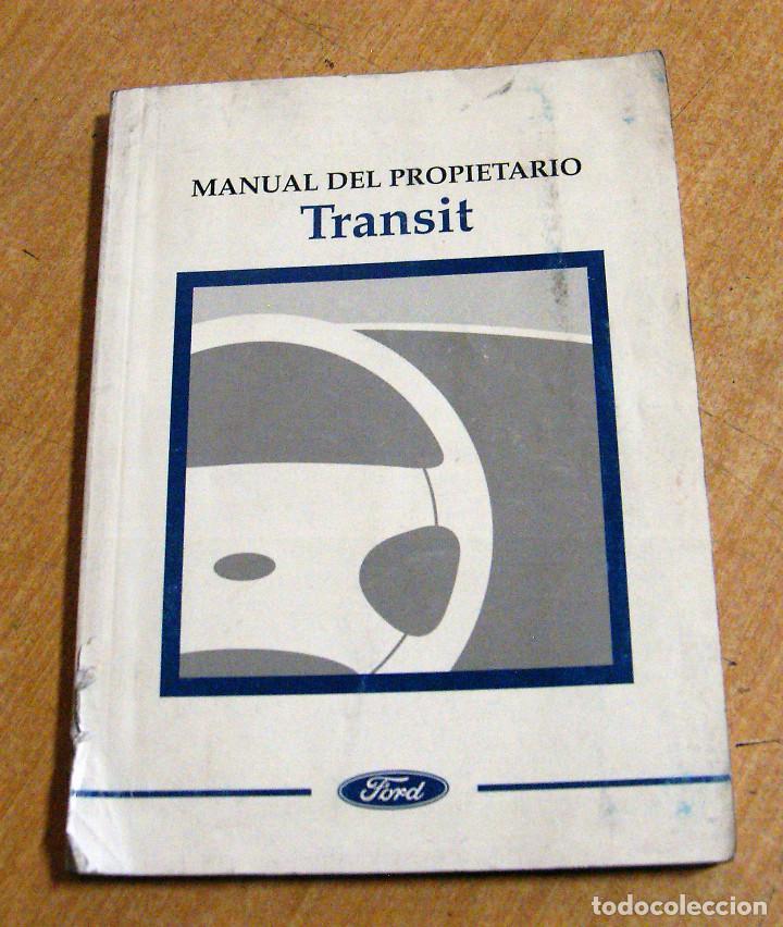 manual usuario en espa ol ford transit iv gener comprar cat logos rh todocoleccion net Ford Mondeo 2015 Ford Mondeo Interior