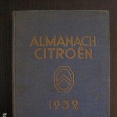 Coches y Motocicletas: CATALOGO LIBRO - ALMANACH CITROËN -1932 -VER FOTOS -(V-13.172). Lote 109029347