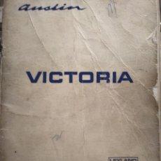 Coches y Motocicletas: AUSTIN VICTORIA. MANUAL DEL CONDUCTOR. LEYLAND AUTHI. 1972.. Lote 144103788