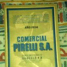 Coches y Motocicletas: COMERCIAL PIRELLI, S.A. AÑO 1934. TABLAS DE CARGA EN AMPERIOS. Lote 109763871