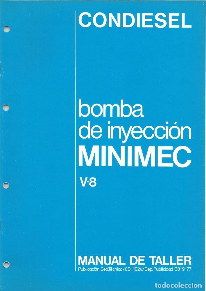 MANUAL DE TALLER BOMBA INYECCION MINIMEC CAV CONDIESEL (Coches y Motocicletas Antiguas y Clásicas - Catálogos, Publicidad y Libros de mecánica)