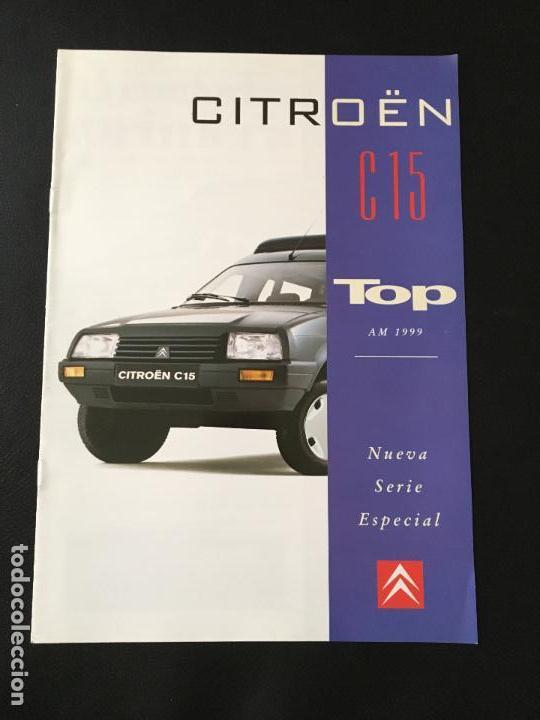 FOLLETO CATALOGO PUBLICIDAD ORIGINAL CITROEN C15 TOP 1999 CITROËN C-15 (Coches y Motocicletas Antiguas y Clásicas - Catálogos, Publicidad y Libros de mecánica)