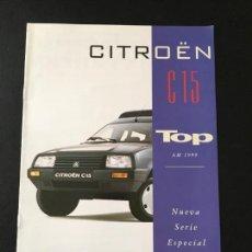 Coches y Motocicletas: FOLLETO CATALOGO PUBLICIDAD ORIGINAL CITROEN C15 TOP 1999 CITROËN C-15. Lote 111218507