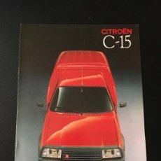 Coches y Motocicletas: FOLLETO CATALOGO PUBLICIDAD ORIGINAL CITROEN C-15 1989 CITROËN C15. Lote 111218795