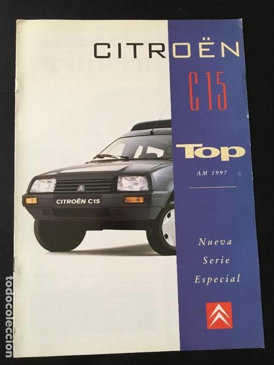 FOLLETO CATALOGO PUBLICIDAD ORIGINAL CITROEN C-15 TOP 1997 CITROËN C15 (Coches y Motocicletas Antiguas y Clásicas - Catálogos, Publicidad y Libros de mecánica)