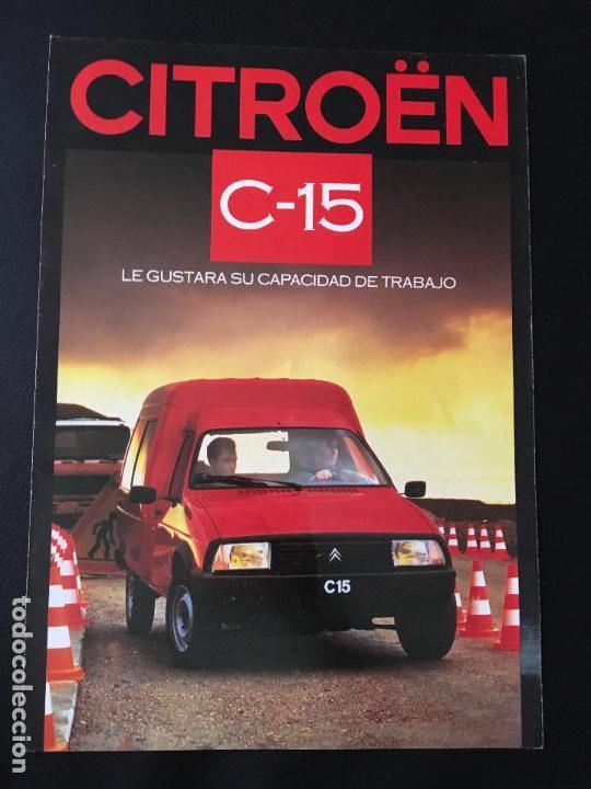 FOLLETO CATALOGO PUBLICIDAD ORIGINAL CITROEN C-15 1986 CITROËN C15 (Coches y Motocicletas Antiguas y Clásicas - Catálogos, Publicidad y Libros de mecánica)