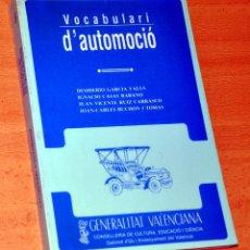 Coches y Motocicletas: VOCABULARI D' AUTOMOCIÓ - VARIOS AUTORES - EDITA: GENERALITAT VALENCIANA - AÑO 1986. Lote 111779027
