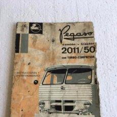 Coches y Motocicletas: MANUAL DE INSTRUCCIONES PEGASO 2011/50 TURBOCOMPRESOR DEL AÑO 1971. Lote 112059483