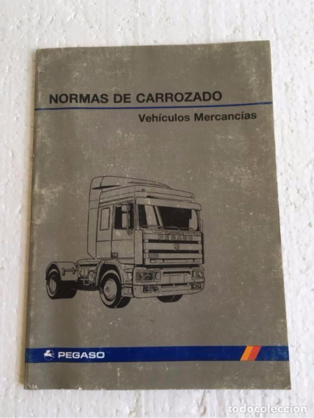 MANUAL DE INSTRUCCIONES NORMAS CARROZADO PEGASO (Coches y Motocicletas Antiguas y Clásicas - Catálogos, Publicidad y Libros de mecánica)